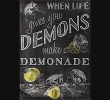 When Life Gives You Demons... Unisex T-Shirt