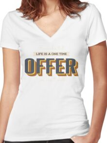 Remember That Life Is A One Time Offer So Use It Well Vintage Typographic Women's Fitted V-Neck T-Shirt
