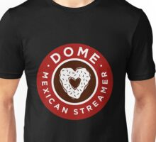 Mexican - Thanks4thedome's Merchandise Unisex T-Shirt
