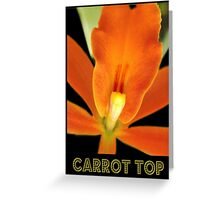 Carrot Top Greeting Card