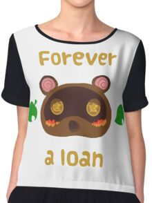 Tom Nook forever a loan Chiffon Top