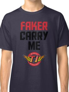 Faker Carry Me Classic T-Shirt