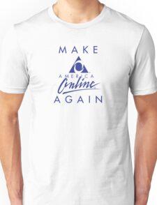 Make America Online Again Unisex T-Shirt