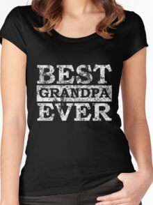 BEST GRANDPA EVER ! Women's Fitted Scoop T-Shirt