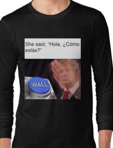Trump Nut Button Long Sleeve T-Shirt