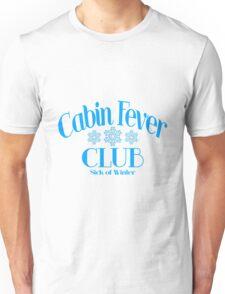 Cabin Fever Club Unisex T-Shirt