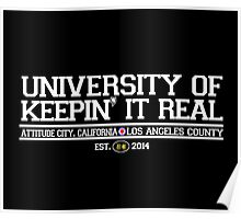 University of Keepin' It Real Poster
