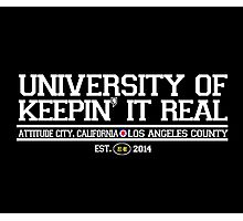 University of Keepin' It Real Photographic Print