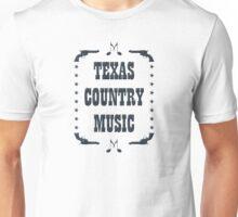 Texas Country Music (black) Unisex T-Shirt