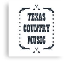 Texas Country Music (black) Canvas Print