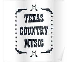Texas Country Music (black) Poster