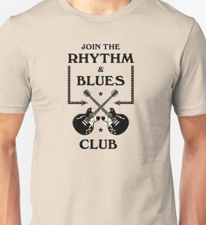Rhythm And Blues Club  Unisex T-Shirt