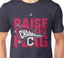 CLEVELAND INDIANS RAISE THE FLAG Unisex T-Shirt