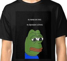 my memes are ironic Classic T-Shirt