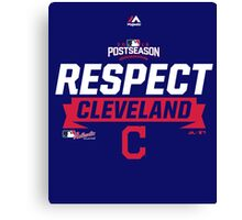 RESPECT CLEVELAND INDIANS Canvas Print