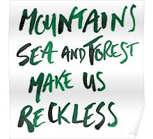 Mountains Make Us Reckless Poster