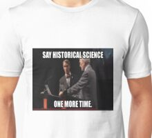 Historical Science Unisex T-Shirt