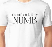 comfortably numb pink floyd psychedelic rock n roll lyrics song music hippie cool rocker t shirts Unisex T-Shirt