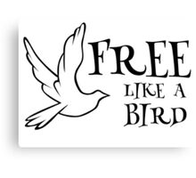 free like a bird freedom lynyrd skynyrd rock inspirational lyrics hippie peace t shirts Canvas Print