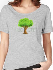 hug life tree hippie hippies inspirational natural green nature spiritual relaxning vegetarian vege t shirts Women's Relaxed Fit T-Shirt