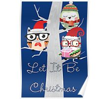 Owls Let It Be Christmas Poster