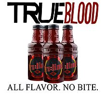 True Blood All Flavor No Bite Photographic Print