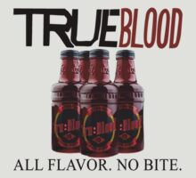 True Blood All Flavor No Bite by David and La Jeana Bodo