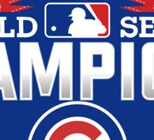 Chicago Cubs World Series Champions Sticker
