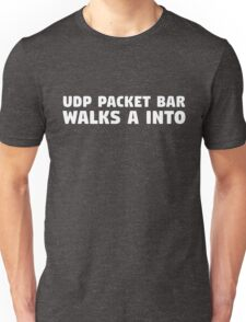 UDP Packet Walks into a Bar Unisex T-Shirt