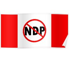 Canada Flag No NDP Rachel Notley Protest  Poster