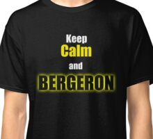 Keep Calm and Bergeron  Classic T-Shirt