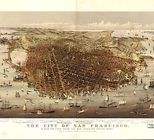 Vintage Pictorial Map of San Francisco (1878)  by BravuraMedia