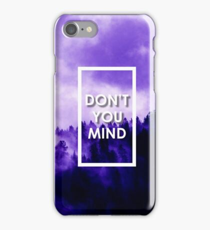 1975 - Don't You Mind iPhone Case/Skin