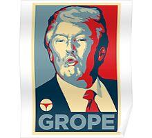 GROPE (HOPE Parody) Poster