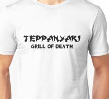 Gilmore Girls - Teppanyaki, Grill of death Unisex T-Shirt