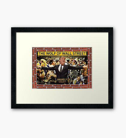 Donald Trump - Wolf Of Wall Street Framed Print
