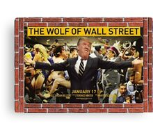Donald Trump - Wolf Of Wall Street Canvas Print