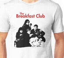 THE BREAKAST CLUB Unisex T-Shirt