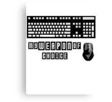 Keyboard and Mouse - My Weapon of Choice Canvas Print