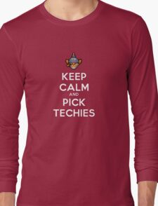 Keep Calm and Pick Techies Long Sleeve T-Shirt