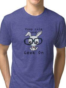 Keep Calm and Geek On! Tri-blend T-Shirt