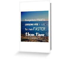 The challenge against time Greeting Card