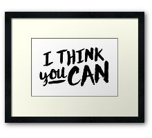 You Can Framed Print