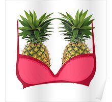 Pineapple bra Poster