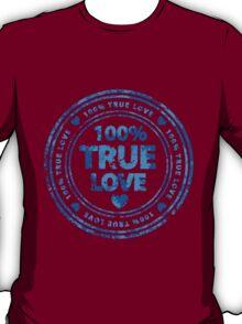 100% True Love Pink St. Valentine's Day Stamp T-Shirt