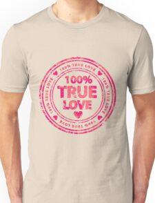 100% True Love Pink St. Valentine's Day Stamp Unisex T-Shirt