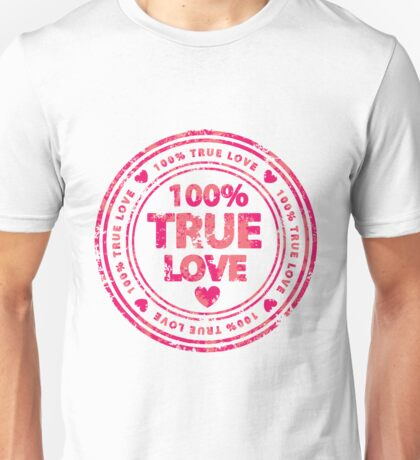 100% True Love Pink St. Valentine's Day Stamp Unisex T-Shirt