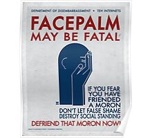 Facepalm May Be Fatal (Early 30's) Poster