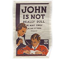 John Is Not Really Dull… Poster