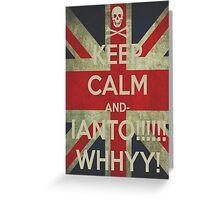 keep calm Ianto Greeting Card